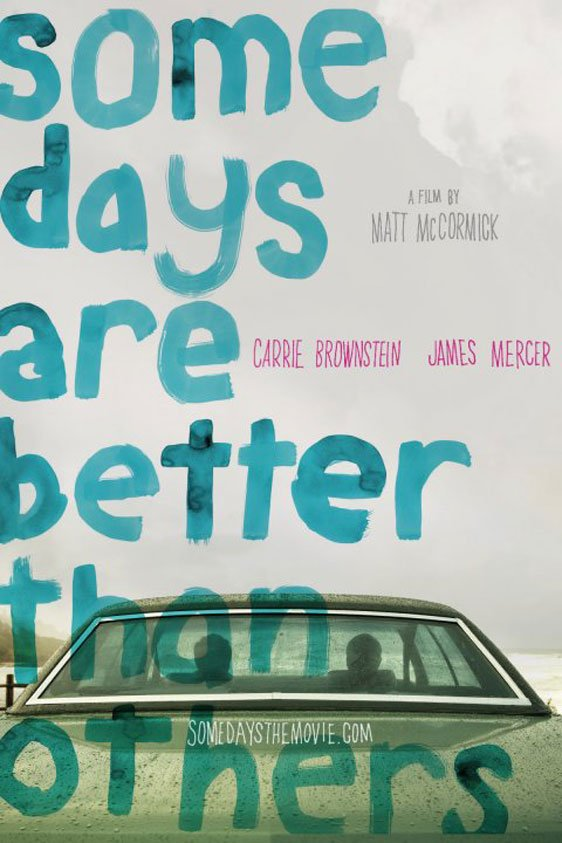 Some Days are Better than Others Poster #1