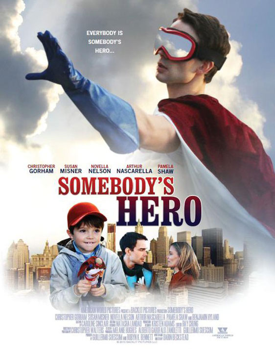 Somebody's Hero Poster #1
