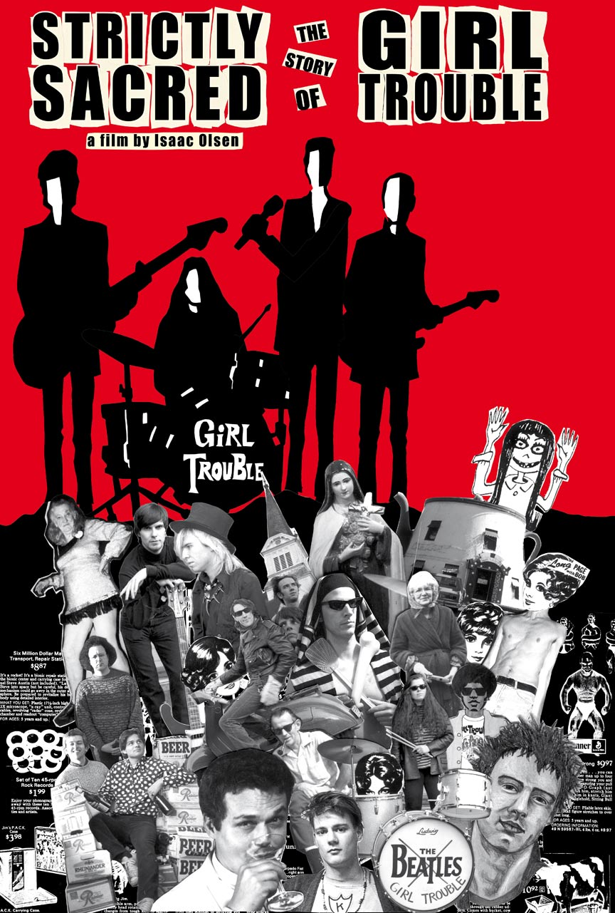 Strictly Sacred: The Story of Girl Trouble Poster #1