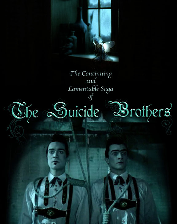 The Continuing and Lamentable Saga of the Suicide Brothers Poster #1