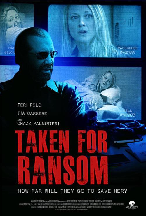 Taken For Ransom Poster #1