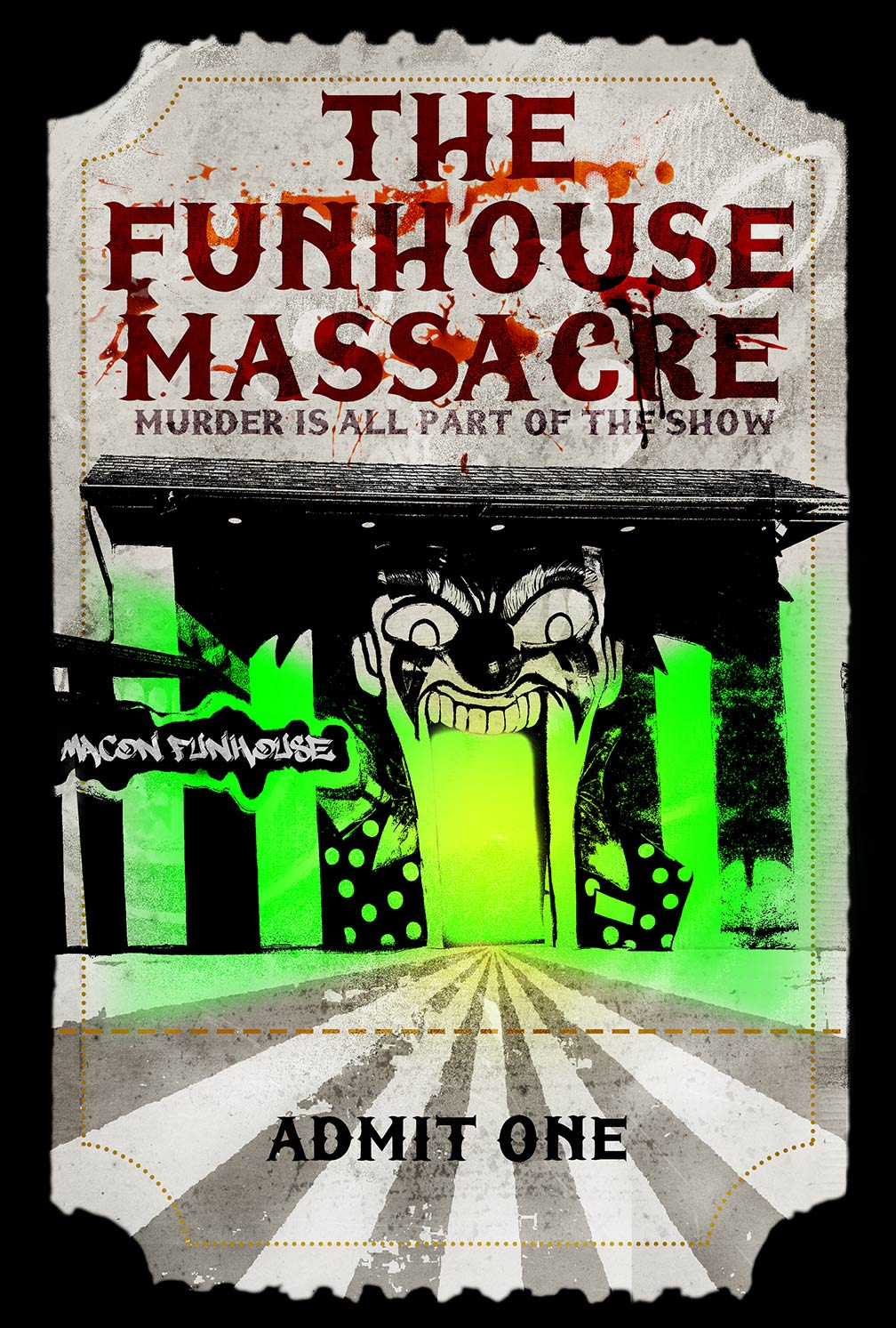 The Funhouse Massacre Poster #1