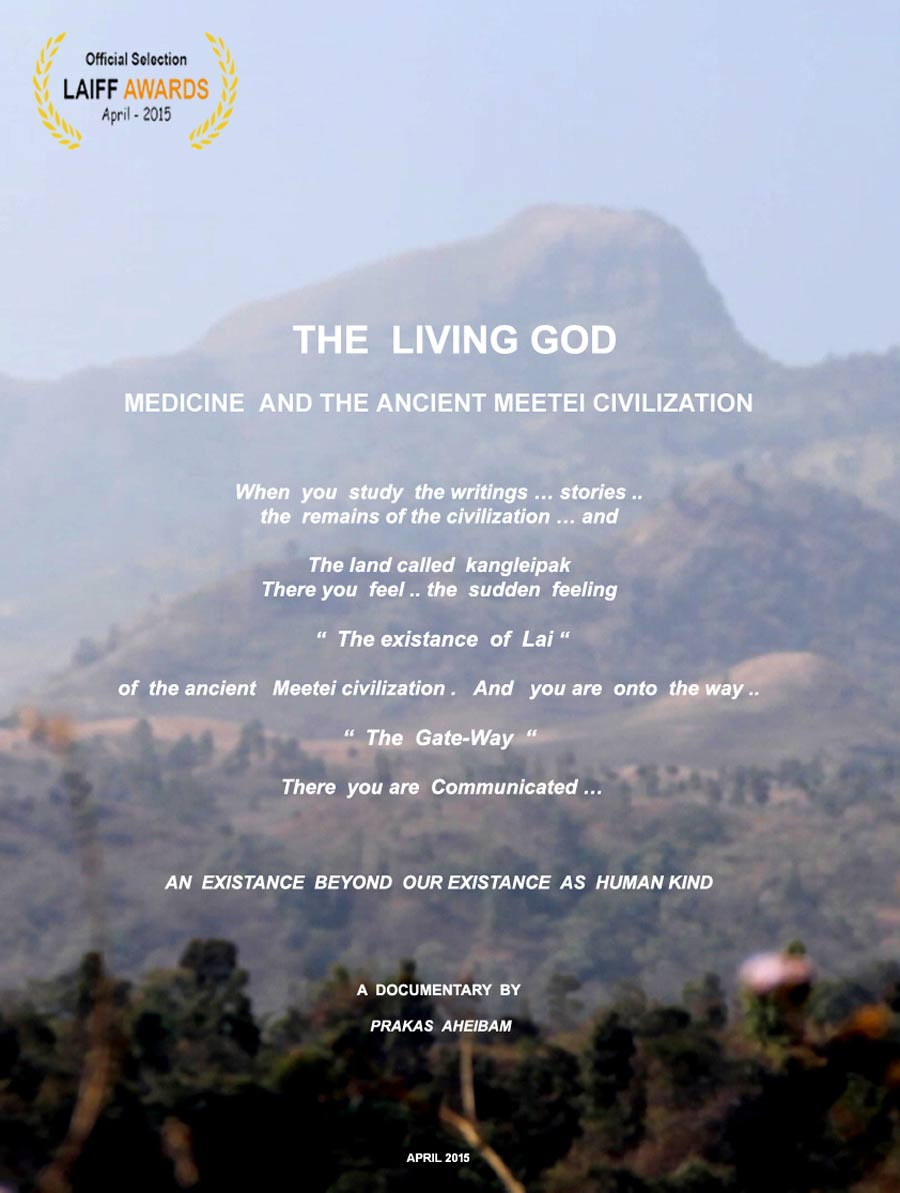 The Living God: Medicine and The Ancient Meetei Civilization Poster #1