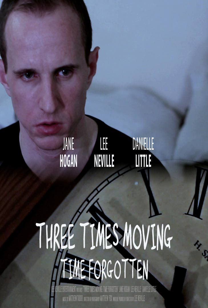 Three Times Moving: Time Forgotten Poster #1