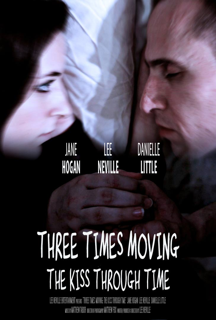 Three Times Moving: The Kiss Through Time Poster #1