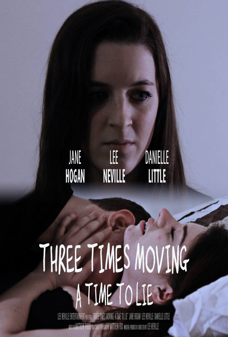 Three Times Moving: A Time to Lie Poster #1