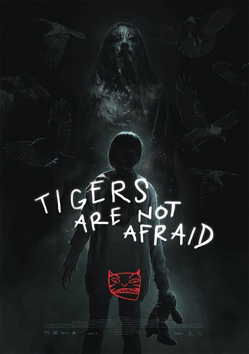 Tigers Are Not Afraid Poster #1
