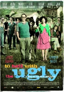 To Hell with the Ugly Poster #1