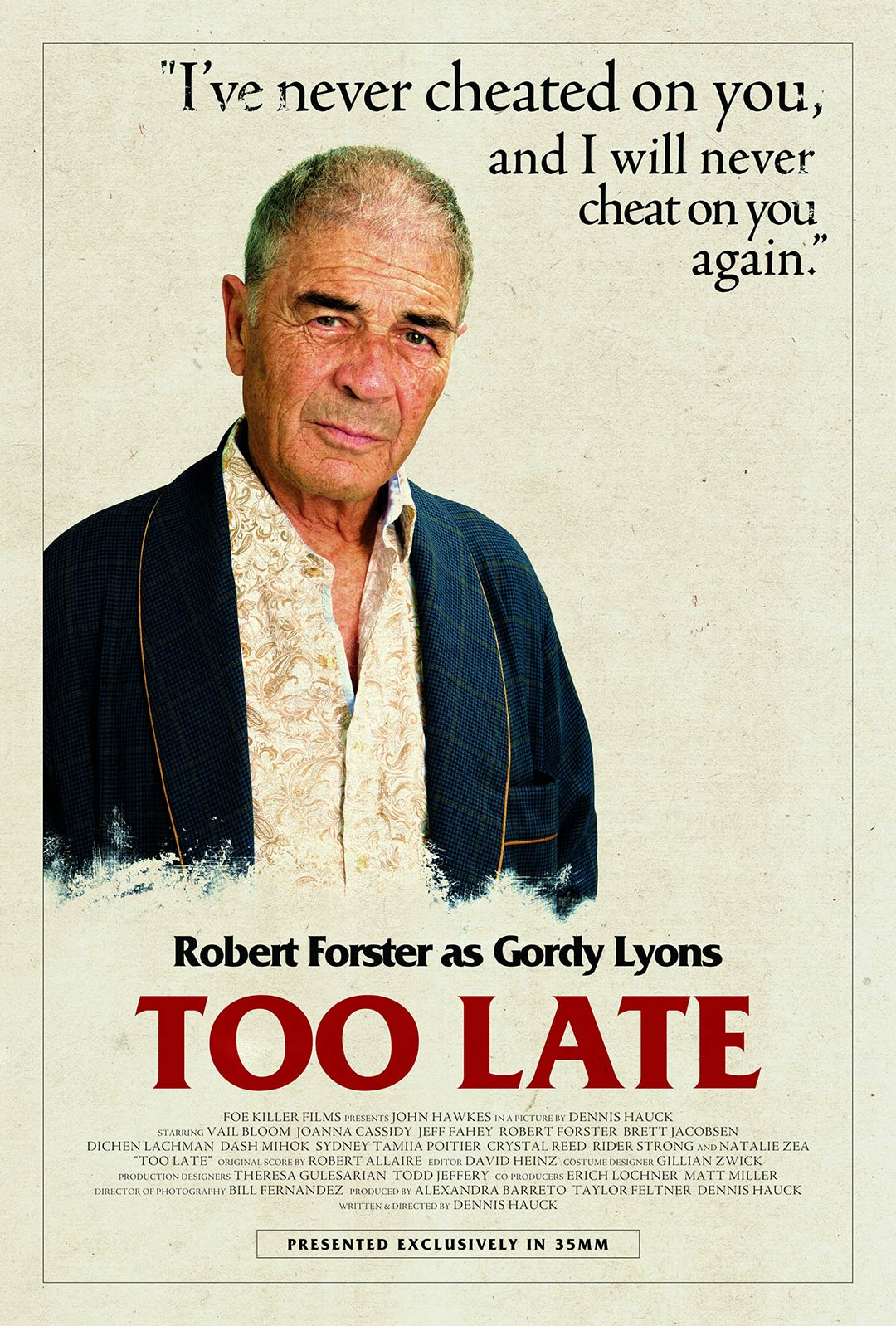 Too Late Poster #10