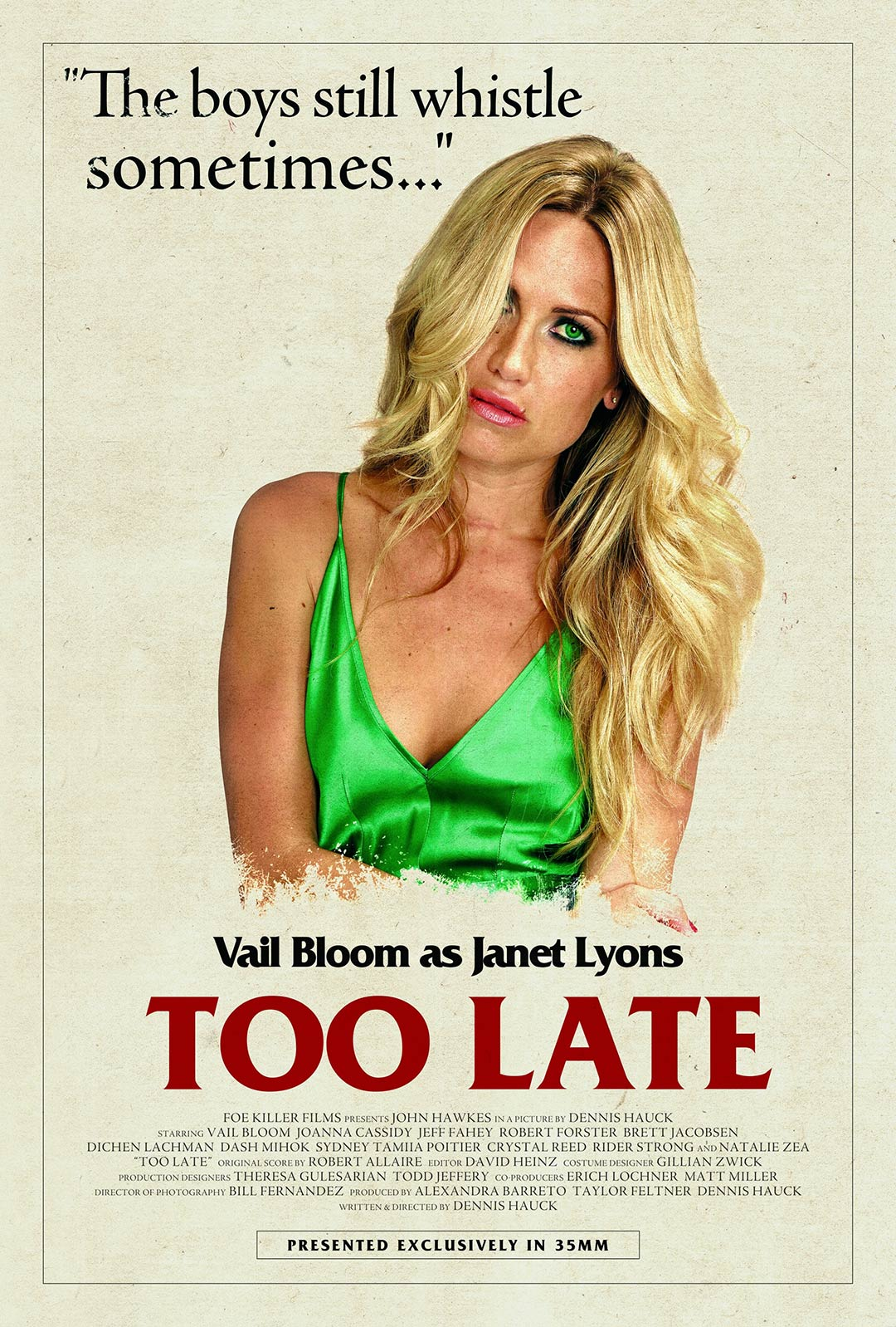 Too Late Poster #11