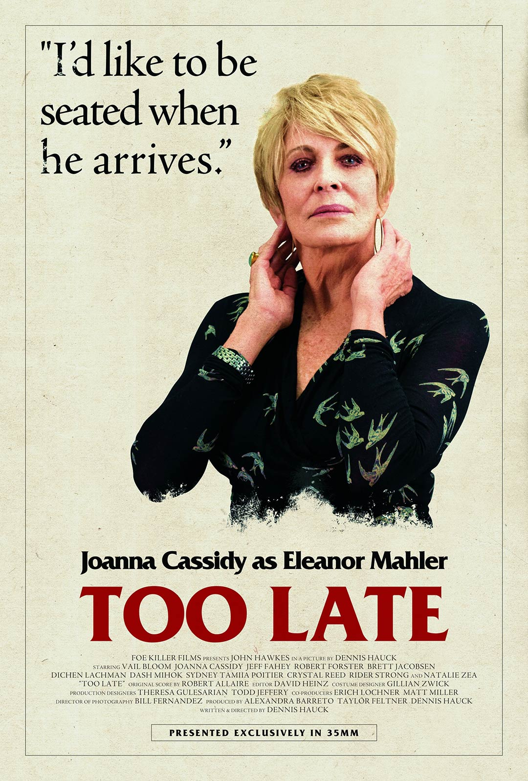 Too Late Poster #13