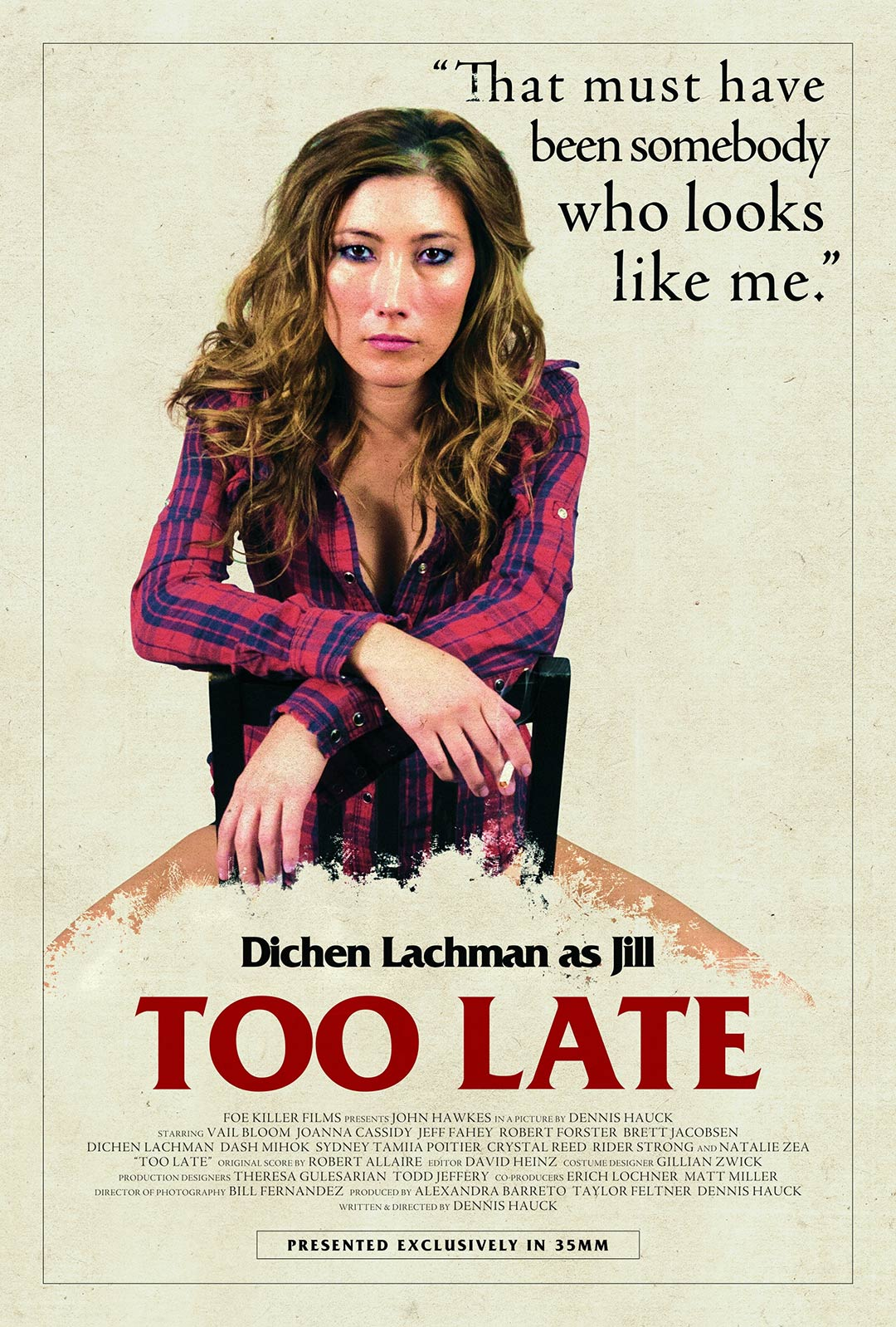 Too Late Poster #3