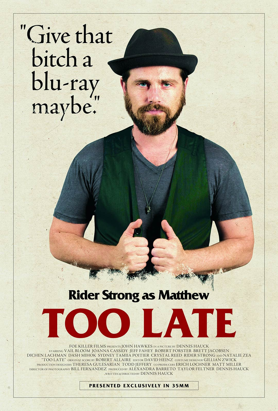 Too Late Poster #6
