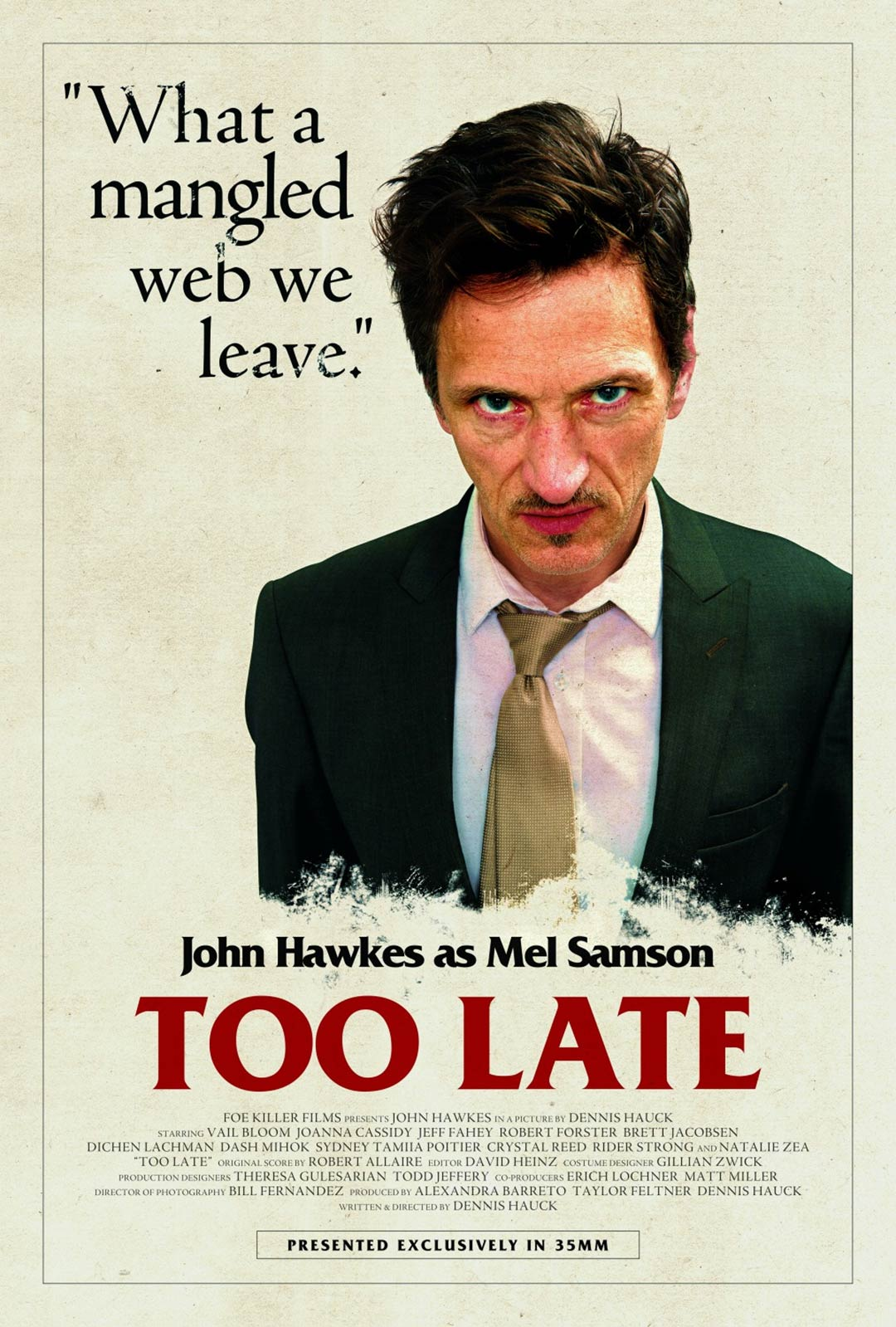 Too Late Poster #7