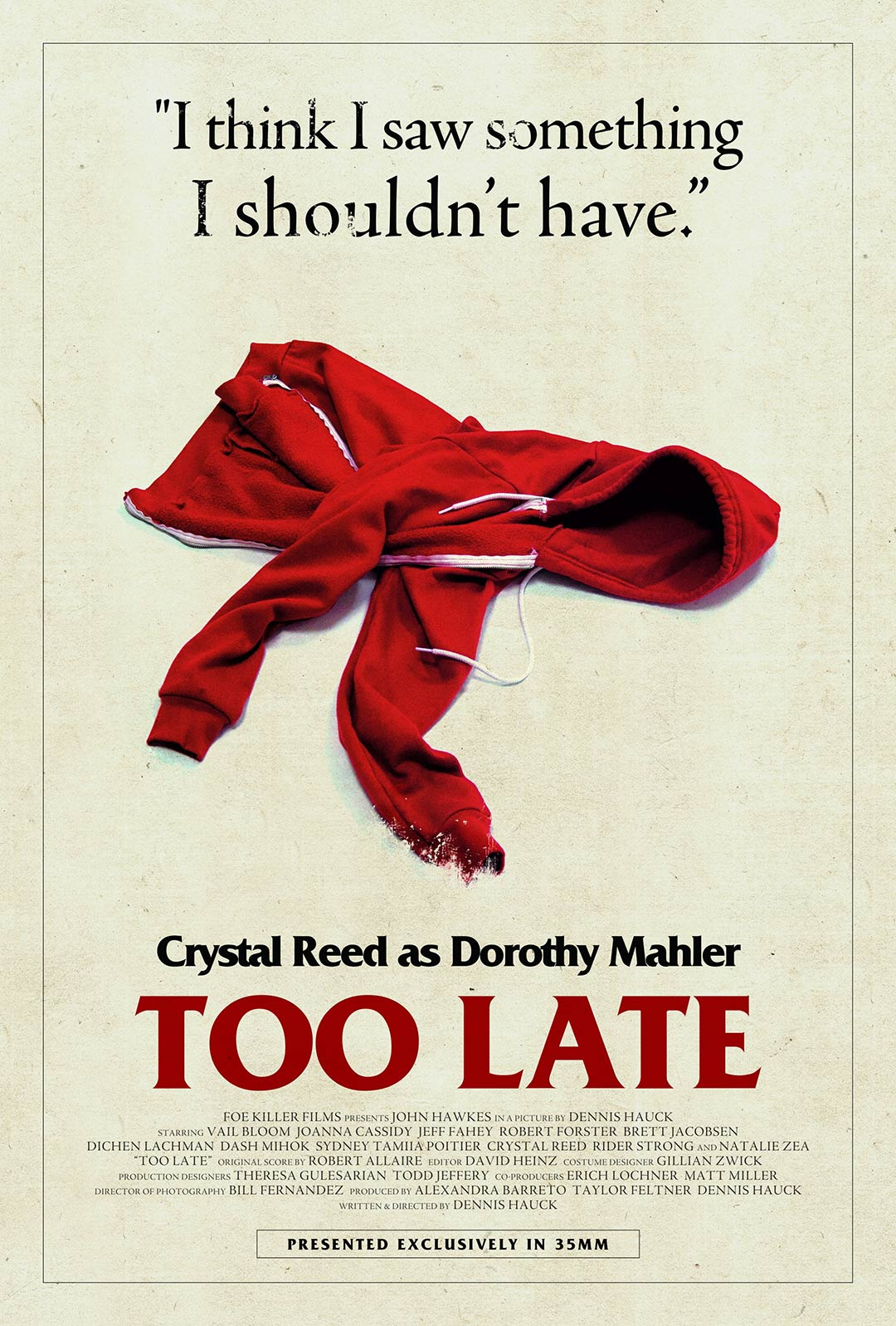 Too Late Poster #8