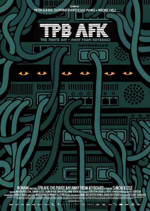 TPB AFK The Pirate Bay - Away From Keyboard Poster #1