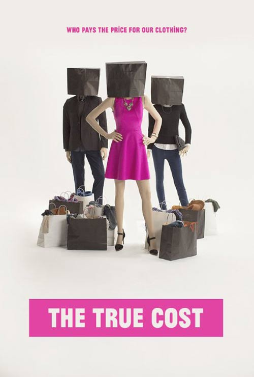 The True Cost Poster #1