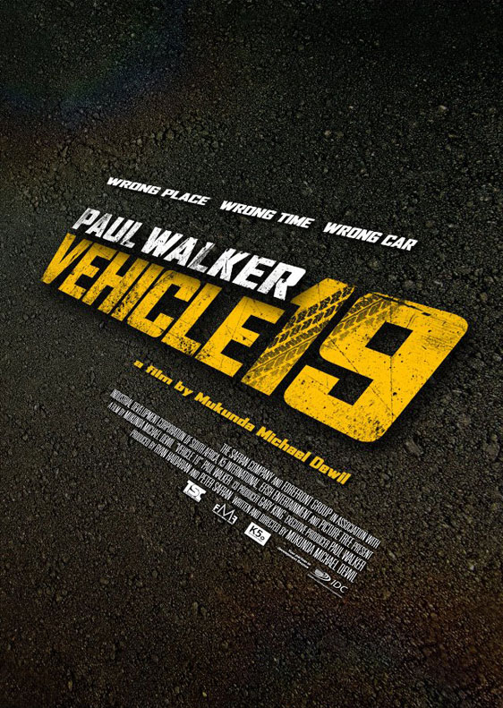 Vehicle 19 Poster #1