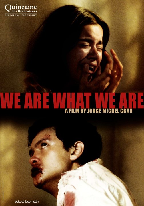We Are What We Are (Somos Lo Que Hay) Poster #1