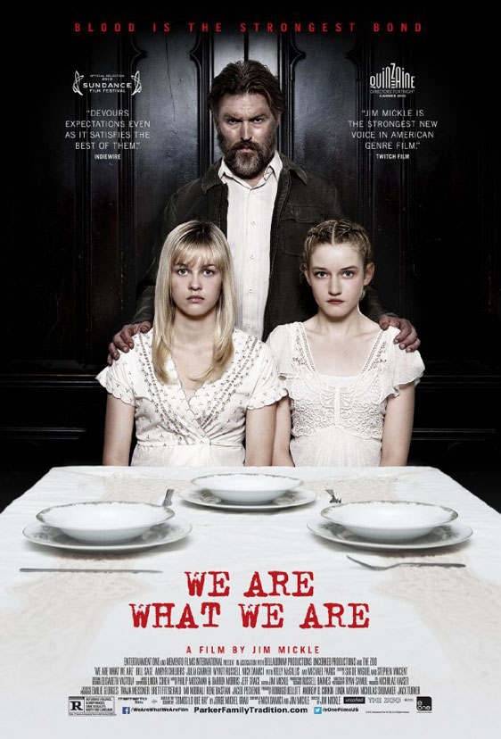 We Are What We Are Poster #1