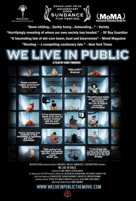 We Live in Public Poster #2