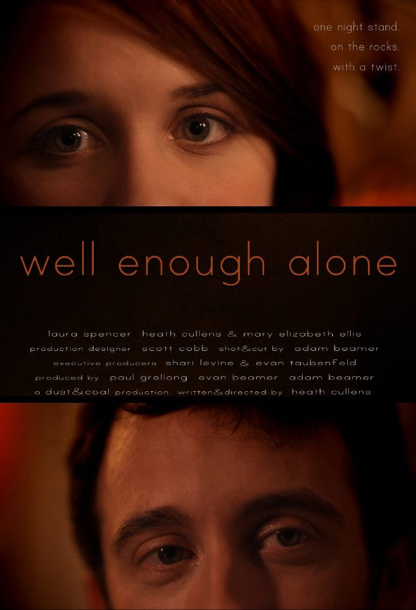 Well Enough Alone Poster #1
