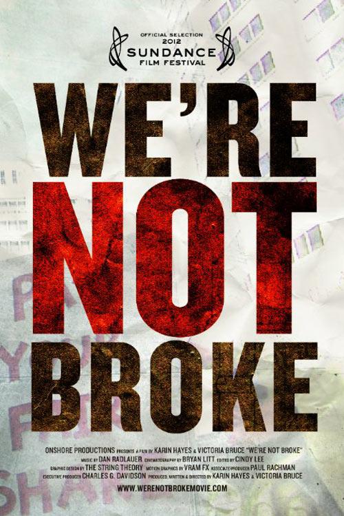 We're Not Broke Poster #1