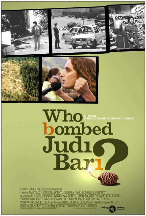 Who Bombed Judi Bari? Poster #1