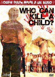 Who Can Kill A Child? Poster #1