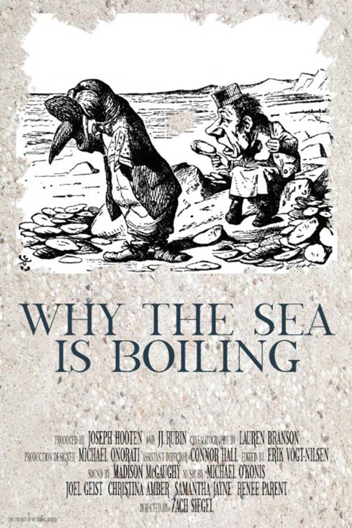 Why the Sea Is Boiling Poster #1