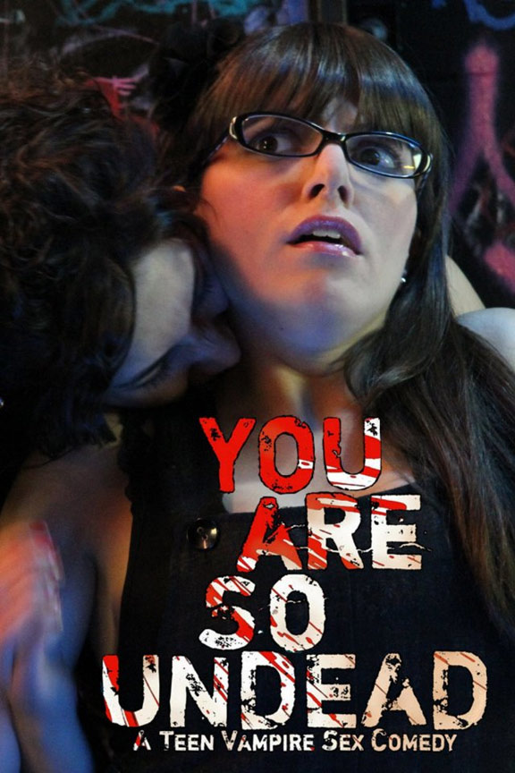 You Are So Undead Poster #1