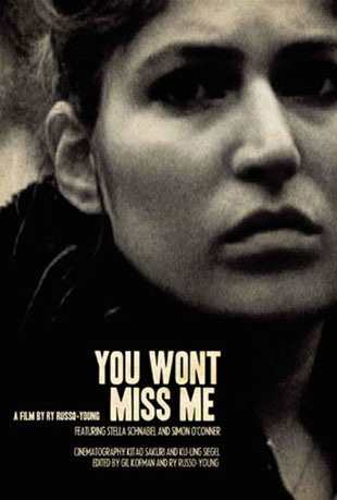 You Wont Miss Me Poster #1