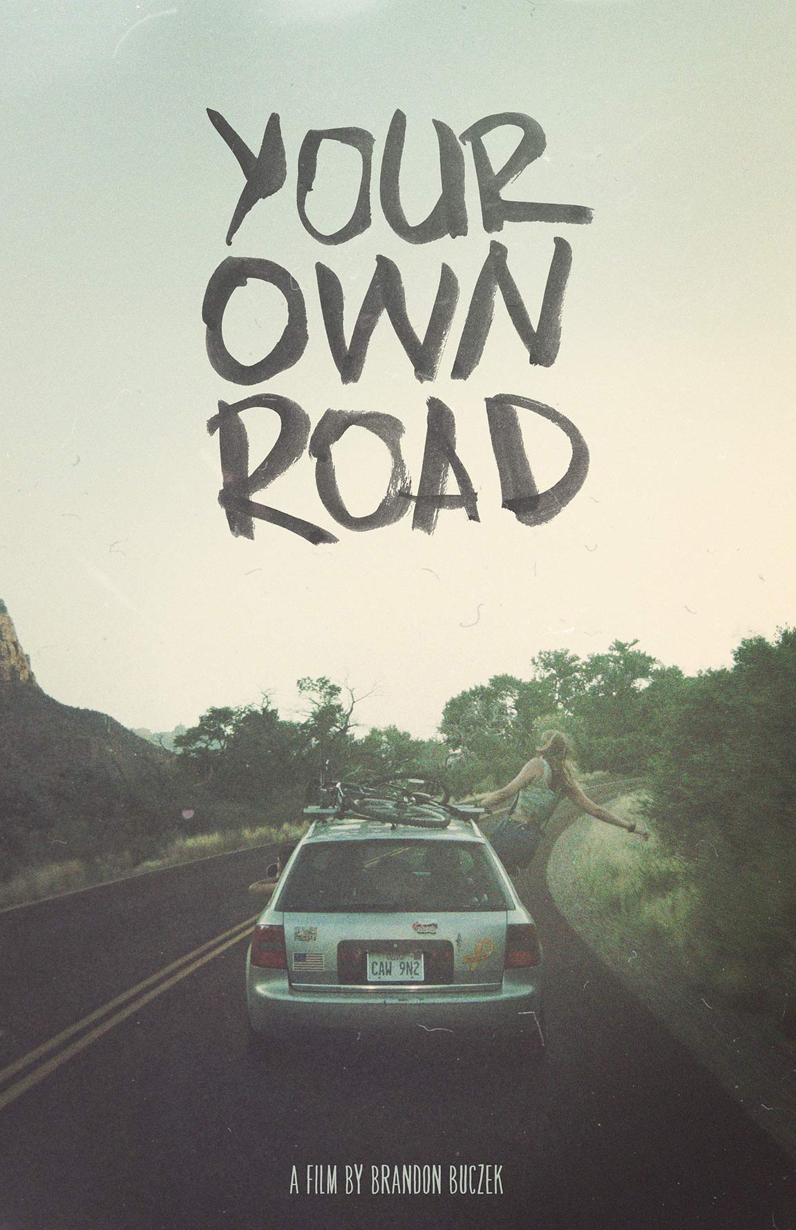 Your Own Road Poster #1