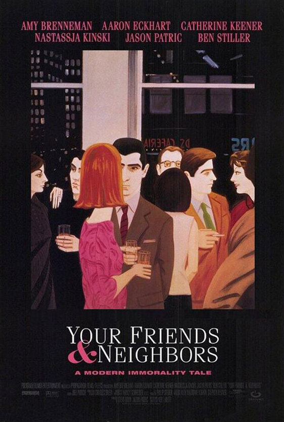 Your Friends & Neighbors Poster #1