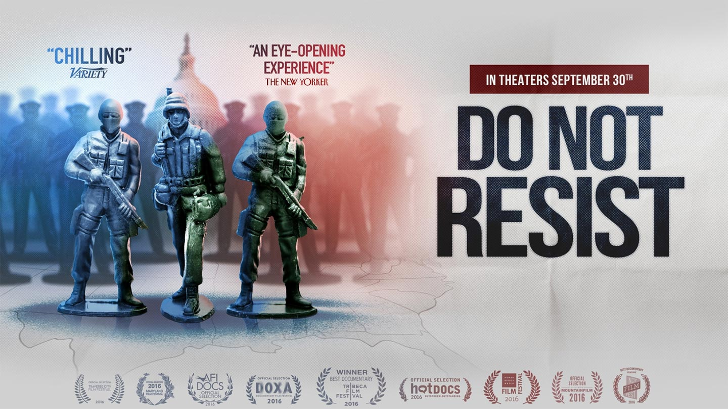 Do Not Resist Poster #1