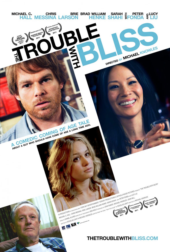 The Trouble With Bliss Poster #1