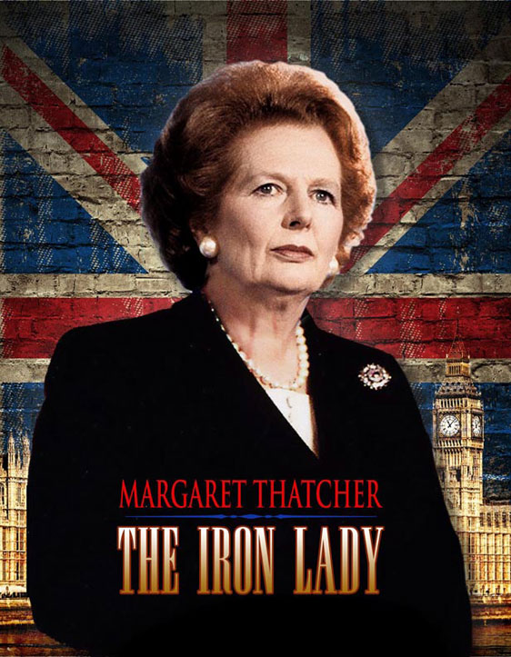 Margaret Thatcher: The Iron Lady Poster #1