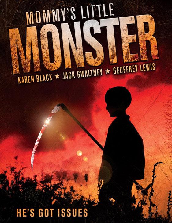 Mommy's Little Monster Poster #1