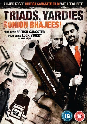 Triads, Yardies & Onion Bhajees Poster #1