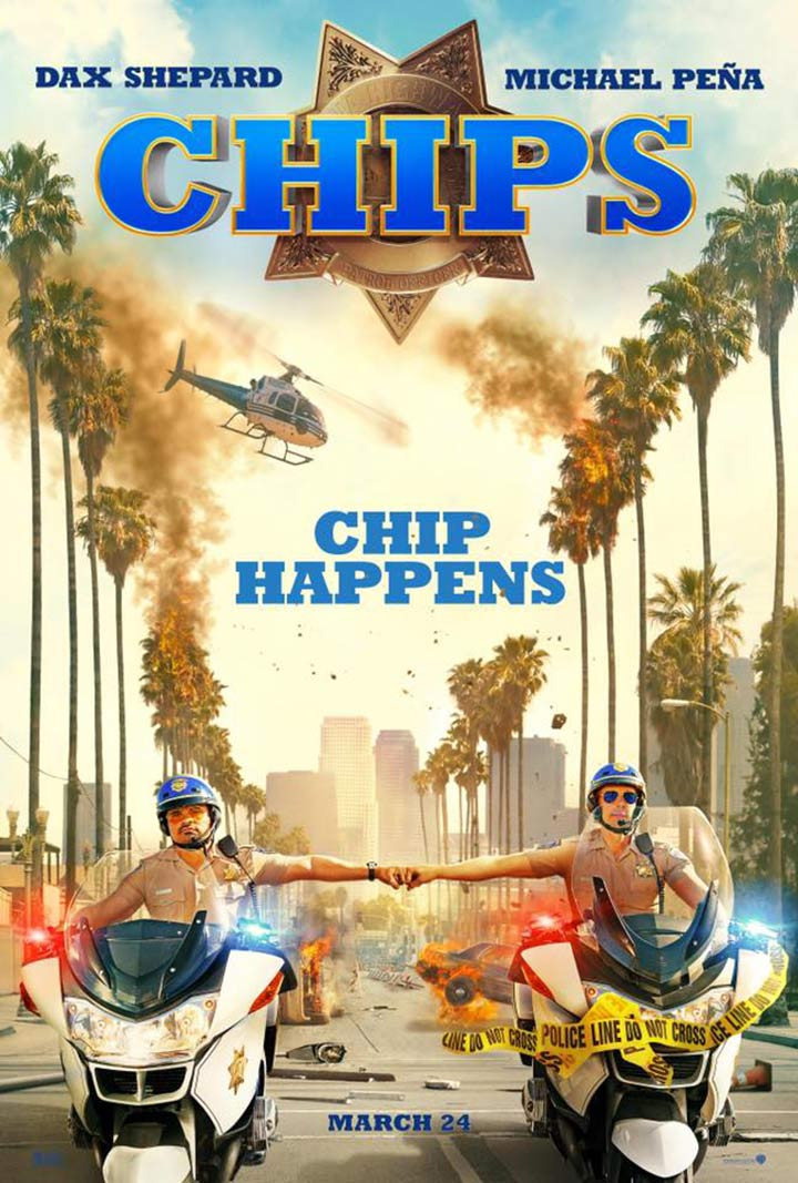 CHiPs (2017) Poster #1...