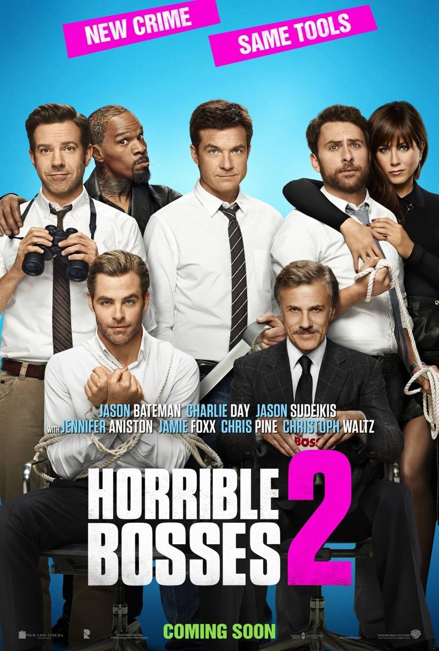 Horrible Bosses 2 Poster #2