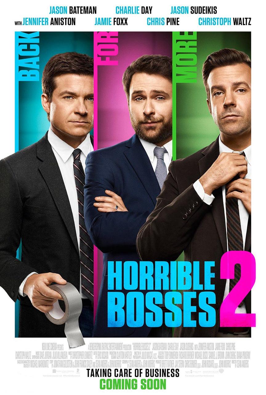 Horrible Bosses 2 Poster #1
