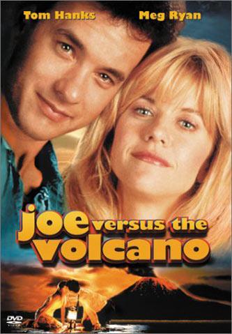 Joe Versus the Volcano Poster #2