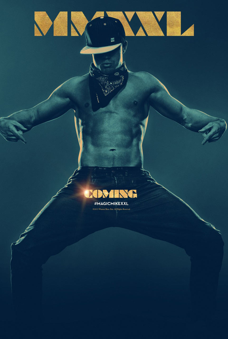 Magic Mike XXL Poster #1