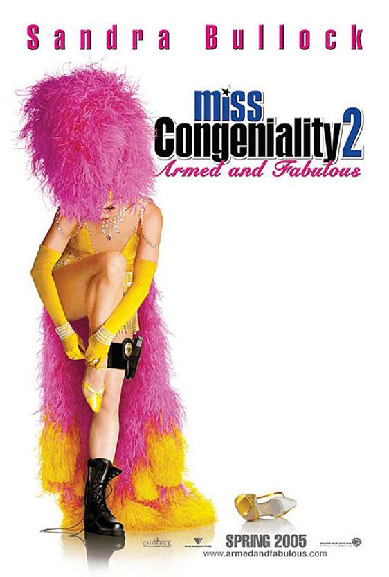 Miss Congeniality 2: Armed and Fabulous Poster #2