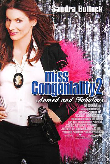 Miss Congeniality 2: Armed and Fabulous Poster #3