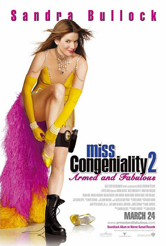 Miss Congeniality 2: Armed and Fabulous Poster #1
