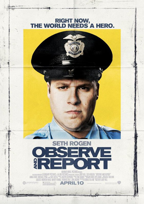 Observe and Report Poster #1