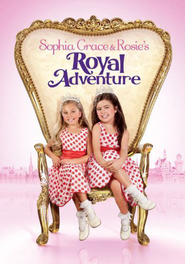 Sophia Grace & Rosie's Royal Adventure Poster #1