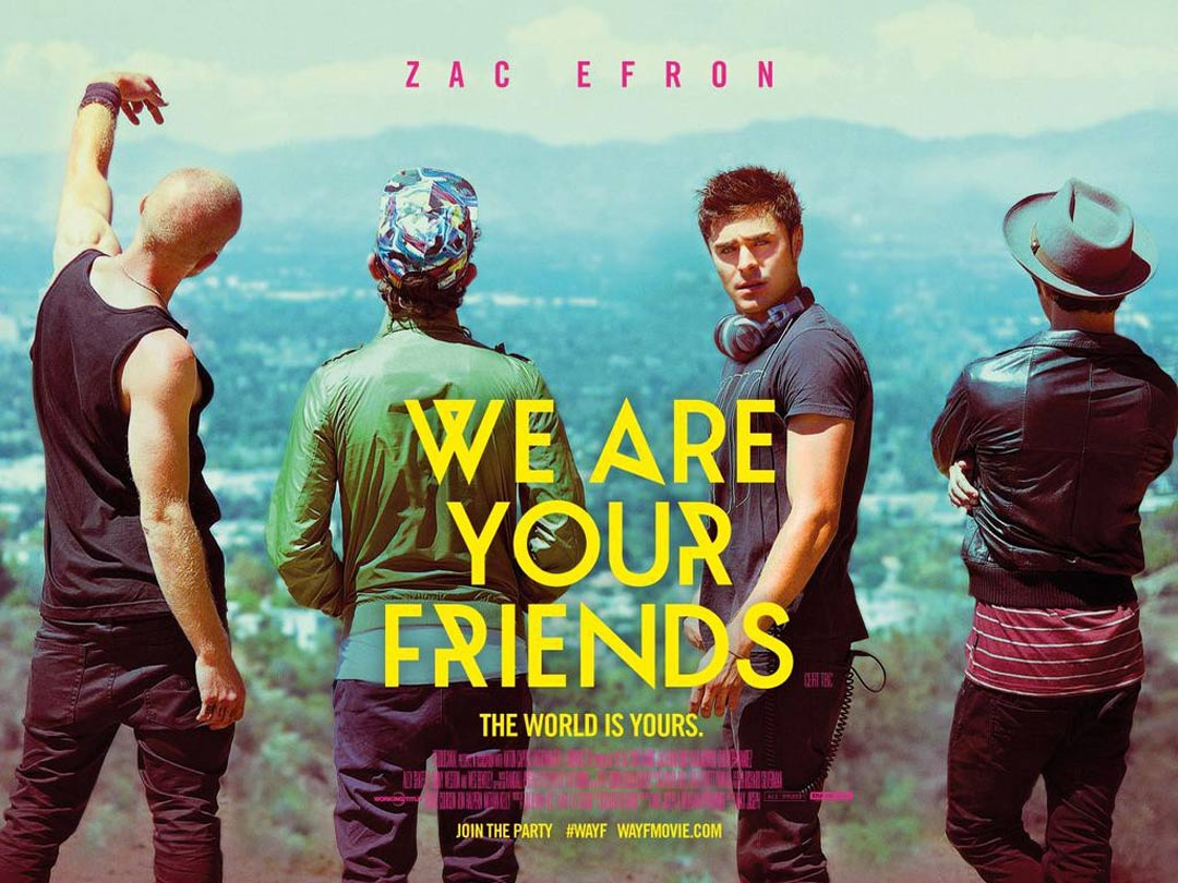 We Are Your Friends Poster #3